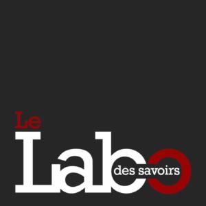 Le Labo Des Savoirs
